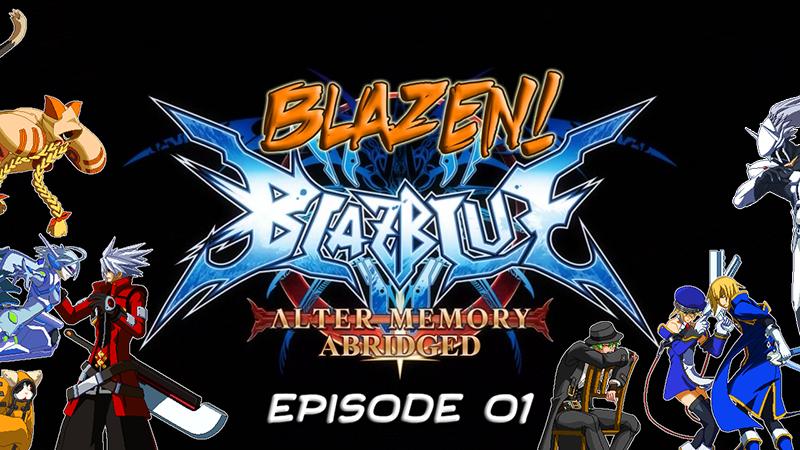 Video: Blazen! - BB:AM Abridged - Episode 01