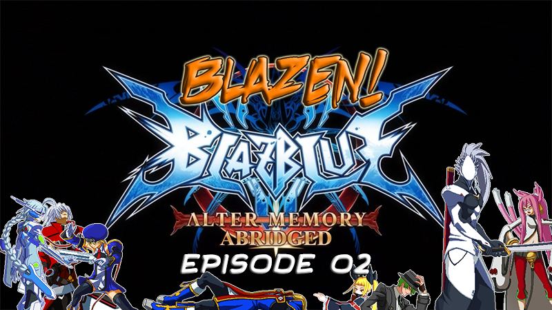 Video: Blazen! - BB:AM Abridged - Episode 02